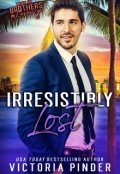 "Book cover ""Irresistibly Lost"""