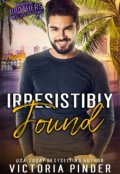 "Book cover ""Irresistibly Found"""