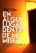"""Cubierta del libro """"En Algún Lugar Dentro de Mi Mismo"""""""
