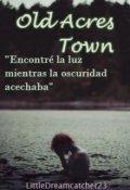 """Cubierta del libro """"Old Acres Town """""""