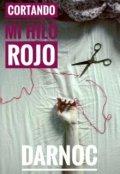 """Cubierta del libro """"Cortando Mi Hilo Rojo"""""""