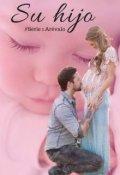 """Cubierta del libro """"Su Hijo [saga Arevalo #1]"""""""