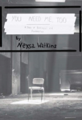 "Book cover ""You Need Me, Too"""