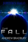 "Book cover ""The Fall (the second Jupiter's Halo novel)"""