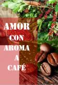 "Cubierta del libro ""Amor con aroma a café"""