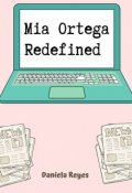 "Book cover ""Mia Ortega Redefined """