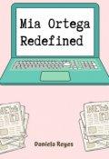 """Book cover """"Mia Ortega Redefined """""""