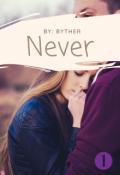 """Cubierta del libro """"Never """""""