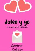 """Cubierta del libro """"Julen Y Yo. El diario de Rachael"""""""