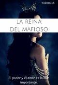 """Cubierta del libro """"La Reina Del Mafioso"""""""