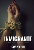 """Cubierta del libro """"Inmigrante """""""