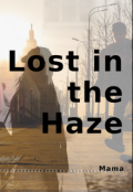 "Book cover ""Lost In The Haze"""