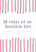 "Book cover ""10 Rules Of An Invisible Girl"""