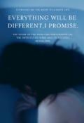 """Обложка книги """"Вcё будет по-другому,я обещаю."""""""
