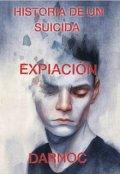 """Cubierta del libro """"Historia De Un Suicida - Expiación """""""