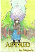 """Cubierta del libro """"Astrid: la búsqueda"""""""