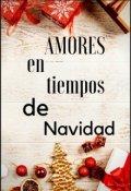 """Cubierta del libro """"Amores en tiempos de Navidad"""""""