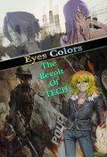 """Cubierta del libro """"Eyes Colors (tomo 2) The Revolt Of Tech"""""""