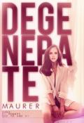 "Cubierta del libro ""Degenerate"""
