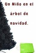 """Cubierta del libro """"Un niño en el árbol de navidad."""""""
