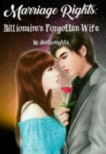 "Book cover ""Marriage Rights: Billionaire's Forgotten Wife"""