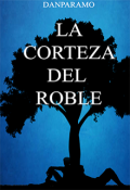 "Cubierta del libro ""La Corteza del Roble©"""