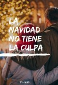 """Cubierta del libro """"La Navidad no tiene la culpa"""""""
