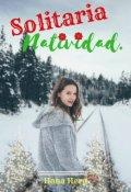 """Cubierta del libro """"Solitaria Natividad."""""""