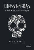 """Cubierta del libro """"Luces Negras y otros relatos oscuros"""""""