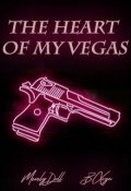 "Обложка книги ""The heart of my Vegas"""
