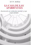 """Cubierta del libro """"La Casa De Las Apariencias"""""""
