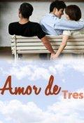 """Cubierta del libro """"Amor de tres"""""""