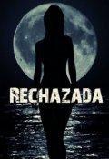 """Cubierta del libro """"Rechazada"""""""