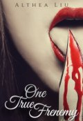 """Book cover """"One True Frenemy - Violent Delights Series Part 3"""""""
