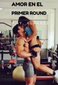 """Cubierta del libro """"Amor En El Primer Round"""""""
