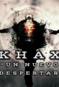 """Cubierta del libro """"Khax: un Nuevo Despertar"""""""