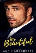"""Book cover """"Mr. Beautiful (billionaire #1)"""""""