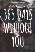 """Book cover """"365 Days Without You  """""""