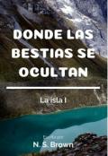 """Cubierta del libro """"Donde las bestias se ocultan (la isla #1)"""""""
