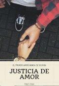 """Cubierta del libro """"Justicia de Amor"""""""