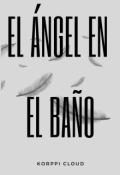 """Cubierta del libro """"El Ángel en el baño."""""""