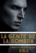 """Cubierta del libro """"La gente de la sombra"""""""