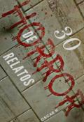 """Cubierta del libro """"30 Relatos de Horror"""""""