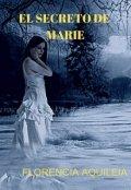 """Cubierta del libro """"El Secreto De Marie"""""""