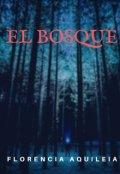 """Cubierta del libro """"El Bosque"""""""