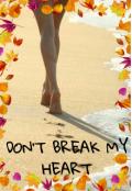 """Cubierta del libro """"Don't break my heart"""""""