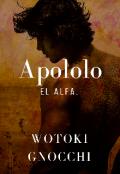 """Cubierta del libro """"""""Apololo. El Alfa"""" """""""