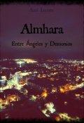 """Cubierta del libro """"Almhara: Entre Ángeles y Demonios. """""""