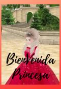 """Cubierta del libro """"Bienvenida Princesa"""""""