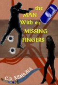 """Book cover """"The Man with the Missing Fingers"""""""